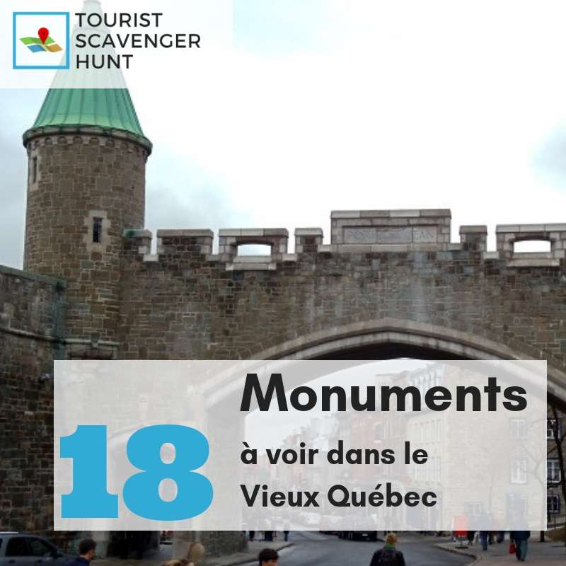 18 monuments dans le vieux quebec
