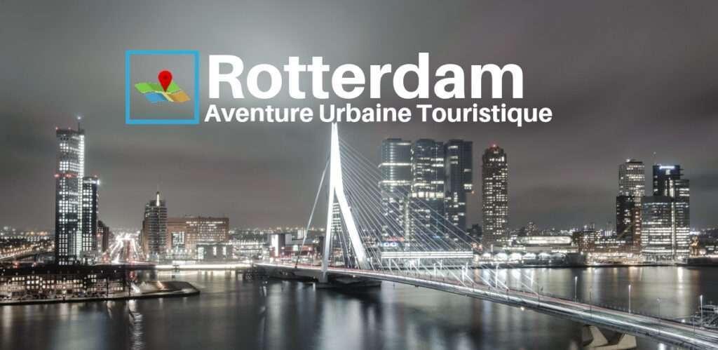 Rotterdam aventure urbaine