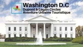 Washington Dupont Logan Circles aventure urbaine