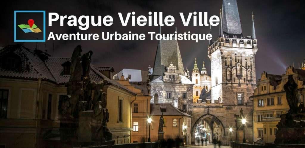 Prague vieille ville aventure urbaine
