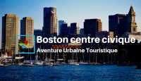 Boston aventure urbaine
