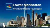 lower manhattan aventure urbaine