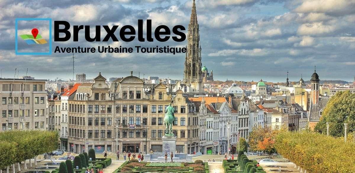 Bruxelles aventure urbaine touristique