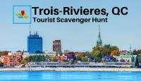 Trois Rivieres Tourist Scavenger Hunt