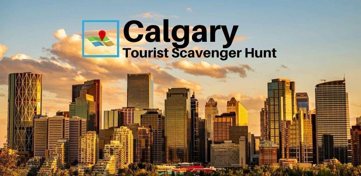 Calgary Tourist Scavenger Hunt